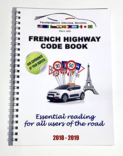 THE FRENCH HIGWAY CODE...