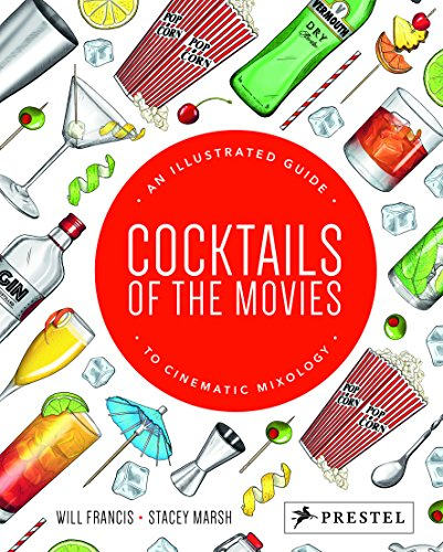 Cocktails of the Movies:...
